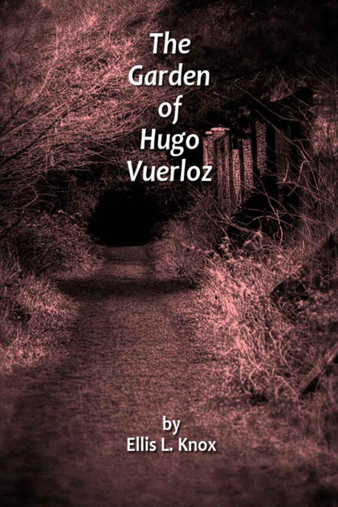 The Garden of Hugo Vuerloz
